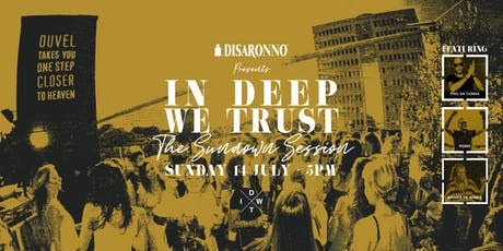 IN DEEP WE TRUST - Rooftop Session tickets