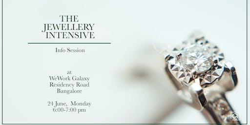 Info Session - The Jewellery Intensive 2019 (Bangalore)