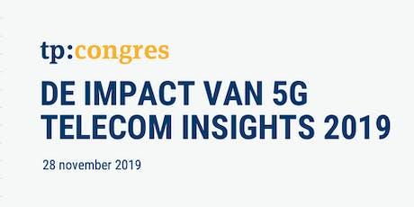De Impact van 5G op Nederland tickets