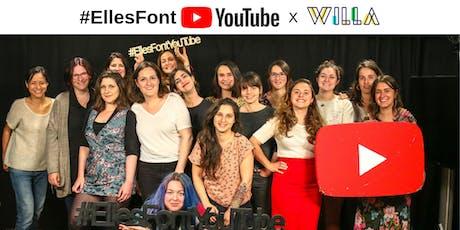 #EllesFontYouTube x WILLA : 10 fondamentaux d'une présence efficace sur YouTube billets