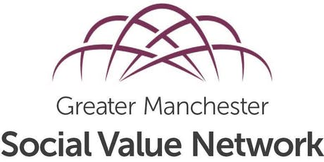 Greater Manchester Social Value Network Gathering tickets