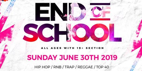 All Ages Event - End of School Fest tickets