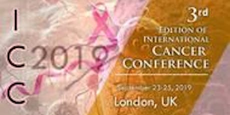 3rd Edition of International Cancer Conference tickets