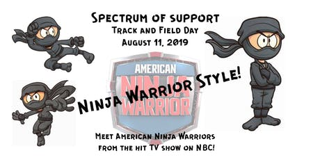 Spectrum of Support - Track and Field Day - Ninja Style tickets