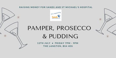 Pamper, Prosecco & Pudding