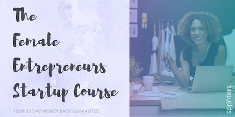 The Ultimate Startup Program for Female Entrepreneurs tickets