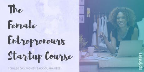 The Ultimate Startup Program for Female Entrepreneurs tickets