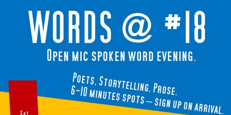 WORDS @ #18: Open Mic Spoken Word Evening tickets