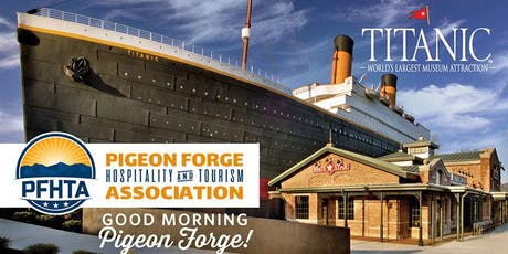 """Good Morning Pigeon Forge""  July PFHTA Membership Meeting tickets"