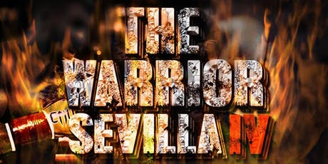 THE WARRIOR SEVILLA IV entradas