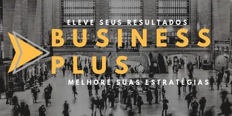 Business Plus ingressos