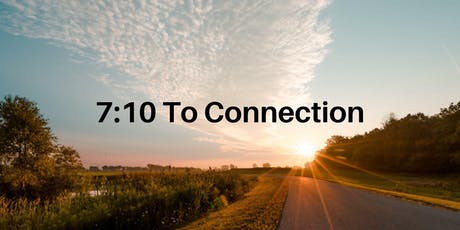 7:10 To Connection tickets