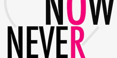 Now OR Never - GO. GET. YOUR. LIFE.