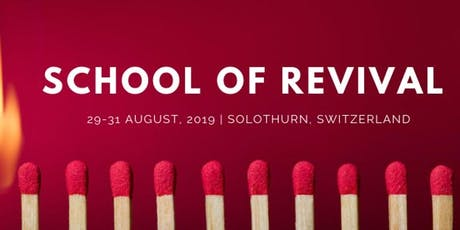 School of Revival Switzerland tickets