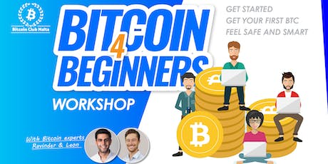 Bitcoin 4 Beginners Workshop - Everything you need to get started. tickets