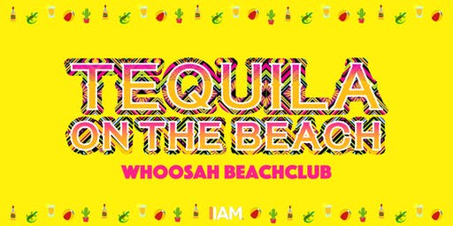 Tequila on the Beach #02 - Powered by Tequila Tuesdays