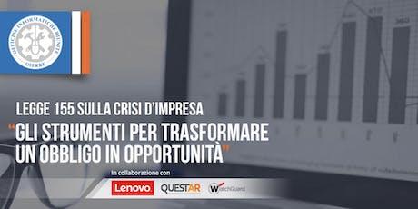 Legge 155 sulla crisi d'impresa: gli strumenti per trasformare un obbligo in opportunità biglietti