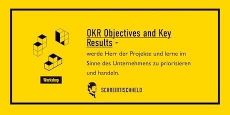 Workshop OKR (Objectives Key Results) mit Tilman Schwarz //SCHREIBTISCHHELD Tickets