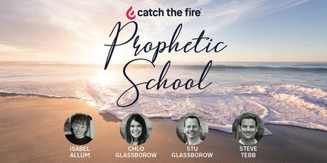 Catch The Fire Prophetic School tickets