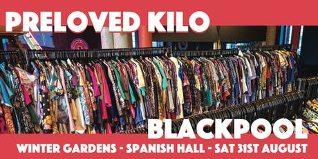 Blackpool Preloved Vintage Kilo tickets
