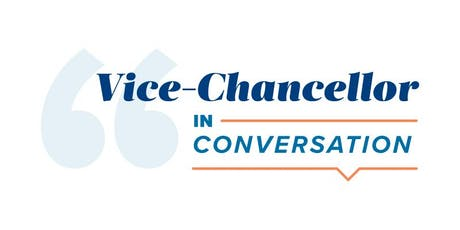 Vice-Chancellor In Conversation tickets