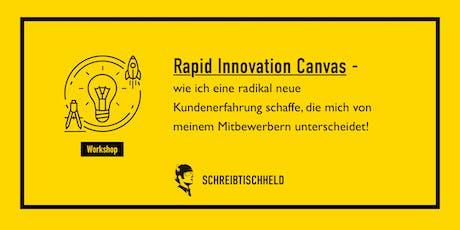 Workshop  Rapid Innovation Canvas mit Ruppert Bodmeier // SCHREIBTISCHHELD Tickets