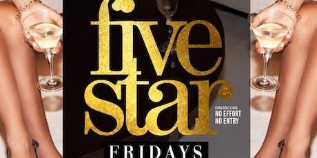 FIVE STAR FRIDAYS tickets