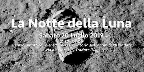 La Notte della Luna - A cinquant'anni dal primo passo biglietti