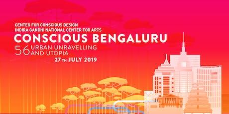 Namma Conscious Bengaluru - 56 Urban Unraveling and Utopia tickets