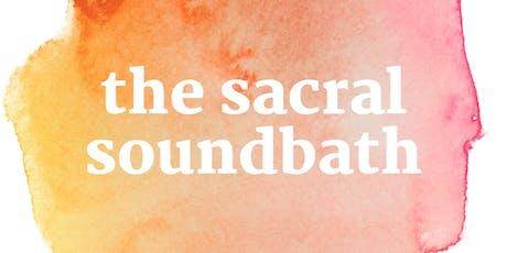 The Sacral Soundbath tickets