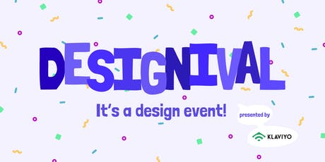 DESIGNIVAL: It's a design event! tickets