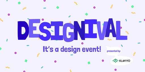 DESIGNIVAL: It's a design event!
