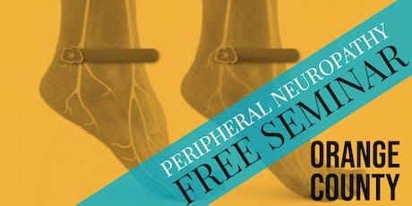 FREE Peripheral Neuropathy & Nerve Pain Breakthrough Dinner Seminar- Orange County / Fountain Valley, CA tickets