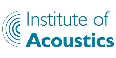 Institute of Acoustics London Branch Meeting - July 2019 tickets