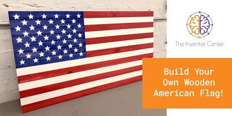Build Your Own Wooden American Flag tickets