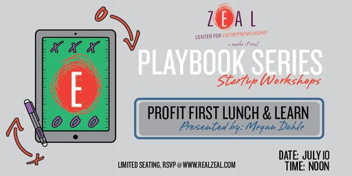 Zeal Playbook: Profit First lunch & learn