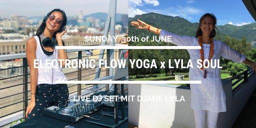 LYLA Soul Yoga x Electronic Flow inkl. live DJ Set