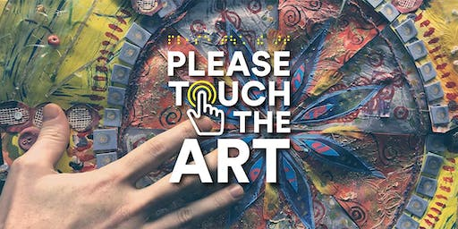 Please Touch the Art Guided Gallery Tour