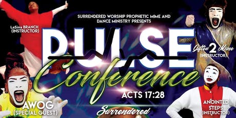 PULSE Prophetic Mime and Dance Conference tickets