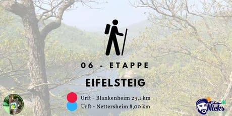 Eifelsteig - Etappe 6: Urft über Nettersheim nach Blankenheim Tickets