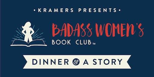 Kramers Presents Dinner & A Story: w/ The Badass Women's Book Club