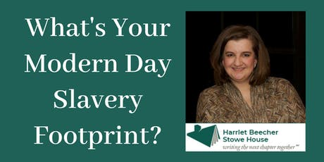 What's Your Modern Day Slavery Footprint? tickets