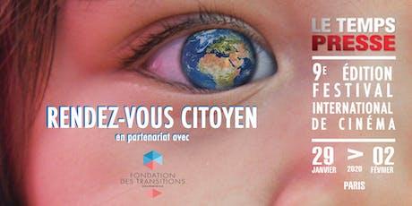 RENDEZ-VOUS CITOYEN - FESTIVAL LE TEMPS PRESSE billets