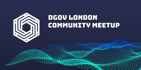 Distributed Governance [DGOV] London Community Meetup tickets