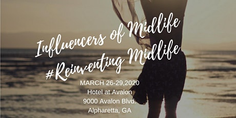 2nd Annual Influencers of Midlife Summit  is a blog conference for women tickets