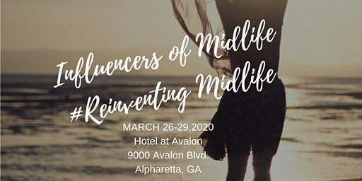 2nd Annual Influencers of Midlife Summit  is a blog conference for women