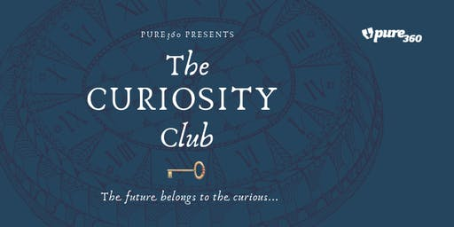 Pure360 Presents...The Curiosity Club in Brighton
