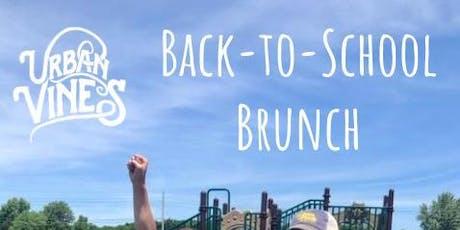 Back-to-School Brunch at Urban Vines tickets