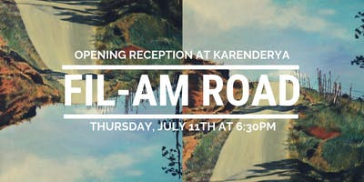 Exhibition Opening Reception: Fil-Am Road feat. Gloria & Vina Cacho Orden