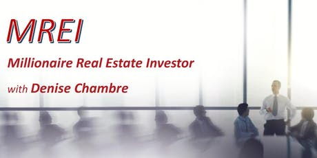 Millionaire Real Estate Investor with Denise Chambre tickets